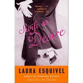 Swift as Desire by Laura Esquivel - 9780385721516 Book