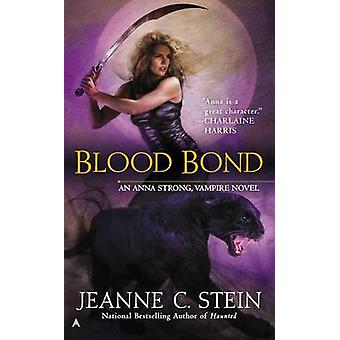 Blood Bond by Jeanne C Stein - 9780425258873 Book