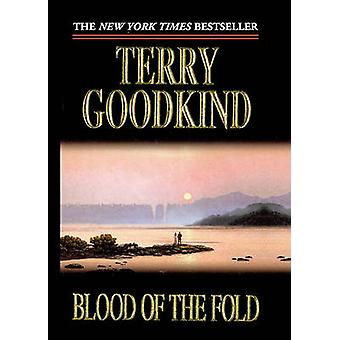 Blood of the Fold by Terry Goodkind - 9780613212342 Book