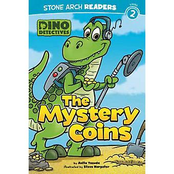 The Mystery Coins by Anita Yasuda - Steve Harpster - 9781434262011 Bo