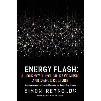 Generation Ecstasy by Simon Reynolds - 9781593764074 Book