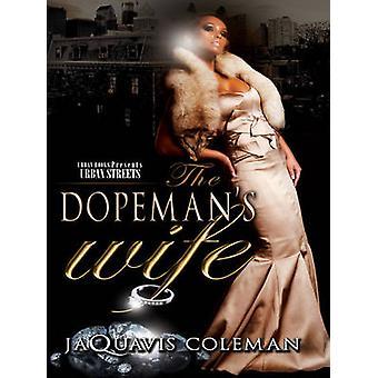 The Dopeman's Wife by JaQuavis Coleman - 9781601626264 Book