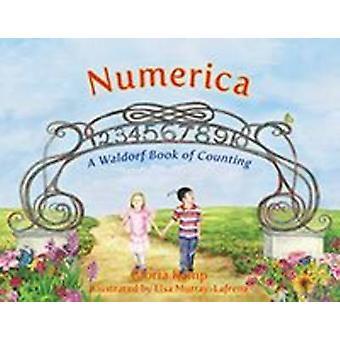 Numerica - A Waldorf Book of Counting by Gloria Kemp - Elsa Murray-Laf
