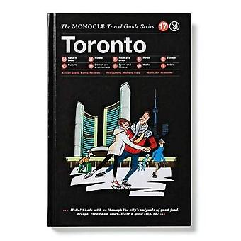 Toronto by Tyler Brule - Andrew P. Tuck - Joe Pickard - 9783899556834