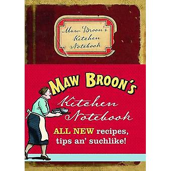 Maw Broon's Kitchen Notebook (2nd Revised edition) by Maw Broon - 978