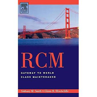 RCMGateway to World Class Maintenance by Smith