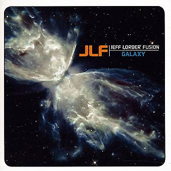 Jeff Fusion Lorber - Galaxy [CD] USA importerer
