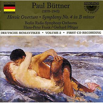 S. Buttner - Paul B Ttner: Heroisk Overture; Symfoni No. 4 [CD] USA importerer
