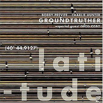 Groundtruther - breddegrad [CD] USA importerer