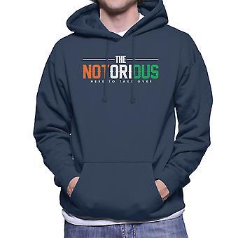 Die berüchtigten Conor McGregor waren hier zu übernehmen, Herren Sweatshirt mit Kapuze