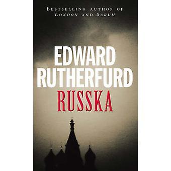Russka by Edward Rutherfurd - 9780099635208 Book