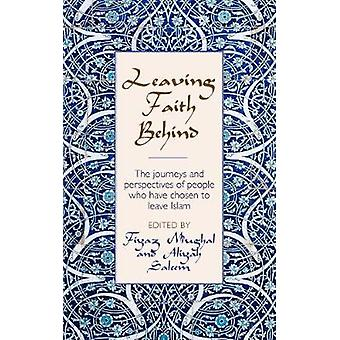Leaving Faith Behind - The journeys and perspectives of people who hav