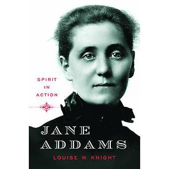 Jane Addams - ånden i aksjon av Louise W. Knight - 9780393071658 bok