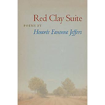 Red Clay Suite by Honoree Fanonne Jeffers - Jon Tribble - 97808093276