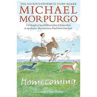 Homecoming by Michael Morpurgo - Peter Bailey - 9781406367324 Book