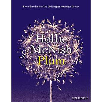 Plum by Hollie McNish - 9781509815760 Book