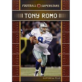 Tony Romo by Chelsea House Publishers - 9781604137545 Book