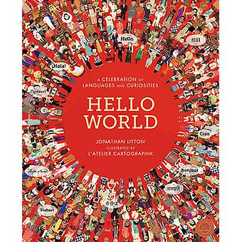 Hello World - A Celebration of Languages and Curiosities by Jonathan L