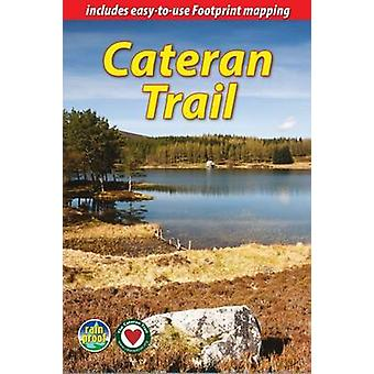 Cateran Trail - A Circular Walk in the Heart of Scotland (2nd Revised