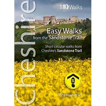 Easy Walks from the Sandstone Trail - Short Circular Walks from Cheshi