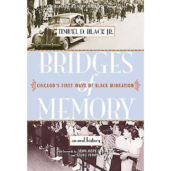 Brücken von Speicher - Chicagos erste Welle der schwarzen Migration - eine mündliche