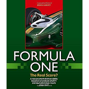 Formula One - The Real Score? by Brian Harvey - 9781787110274 Book