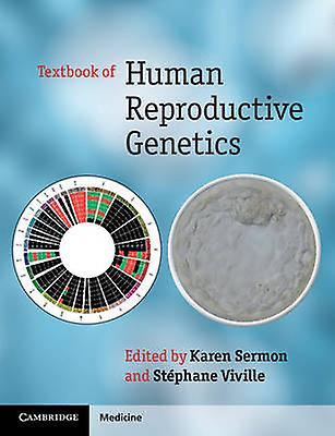 Textbook of Huhomme Reproductive Genetics by Stephane Viville - Karen S