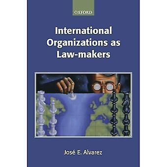 Organisations internationales comme les législateurs