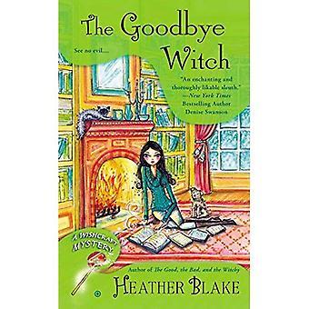 La sorcière d'au revoir (Wishcraft mystères)