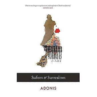 Le soufisme et le surréalisme (Saqi Essentials)