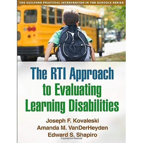 The Rti Approach to Evaluating Learning Disabilicravates