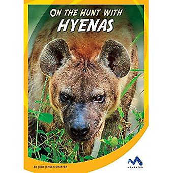 On the Hunt with Hyenas (On the Hunt with Animal Predators)