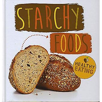 Starchy Foods (Healthy Eating)