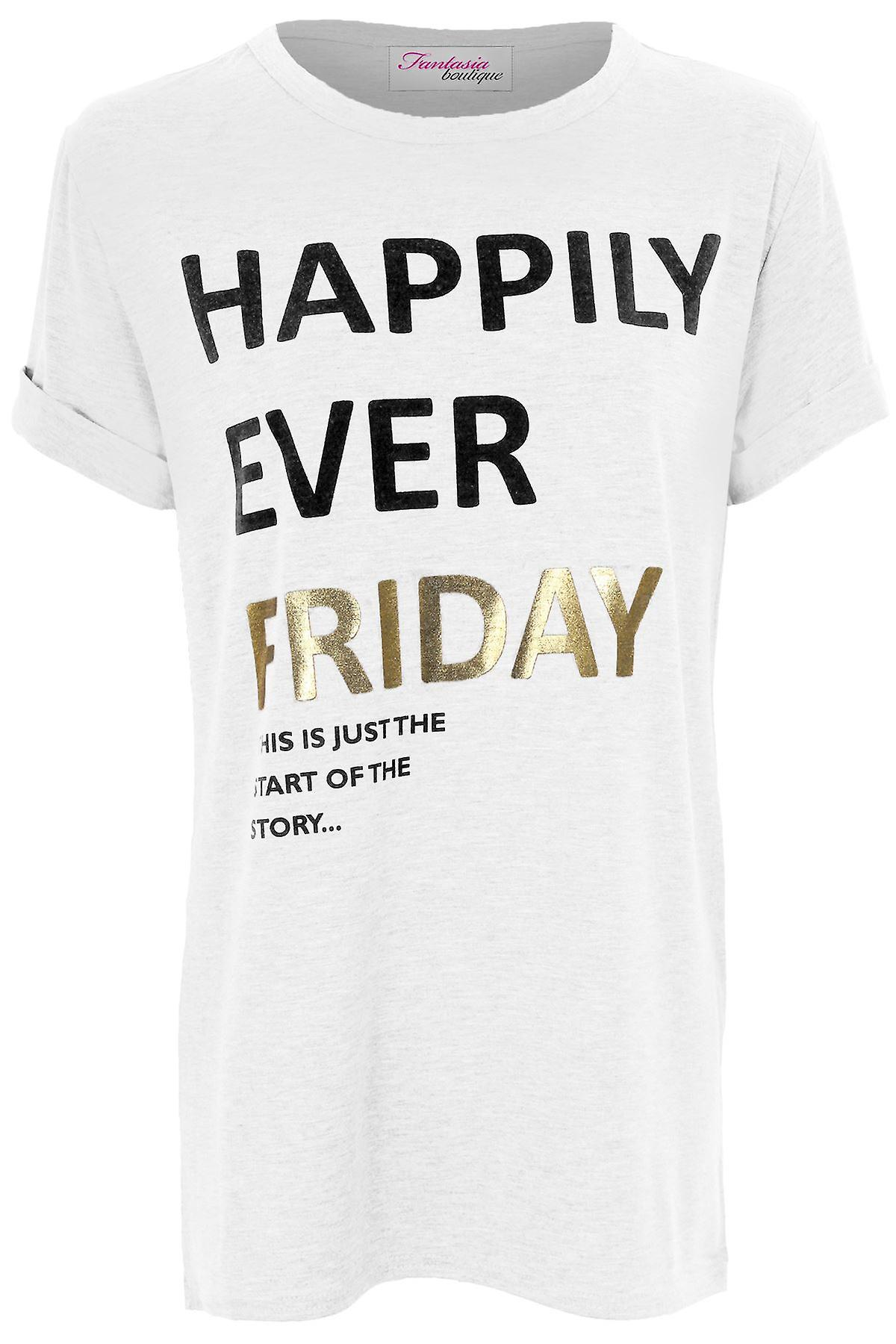 Ladies Short Sleeve Happily Ever Friday Print Stretch Casual Women's Top T-Shirt