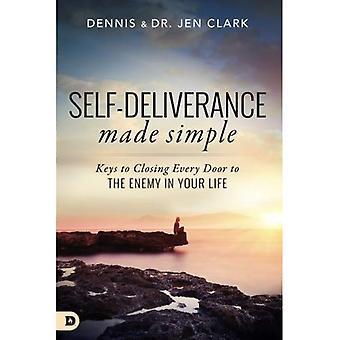 Deliverance Self Made Simple: Clefs pour fermer toutes les portes à l'ennemi dans votre vie