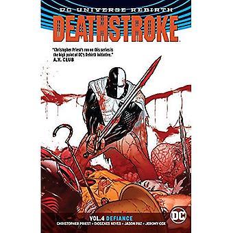 Deathstroke Vol. 4: Defiance (renascimento)