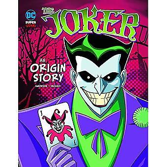 The Joker: An Origin Story� (DC Super-Villains Origins)