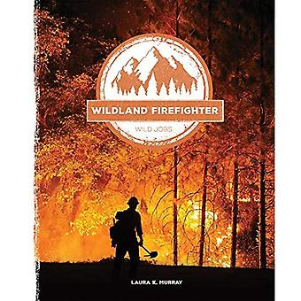 Pompier sauvage (Wild emplois)