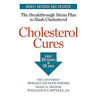 Cholesterol Cures: Featuring� the Breakthrough Menu Plan� to Slash Cholesterol by 30 Points in 30 Days