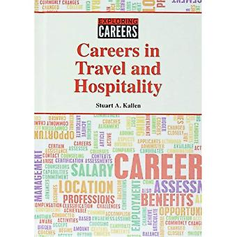 Careers in Travel and Hospitality (Exploring Careers)
