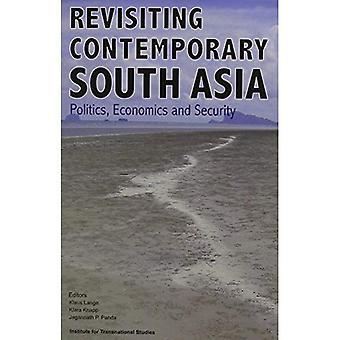 Revisiting Contemporary South Asia: Politics, Economics and Security