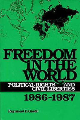 Freedom in the World Political Rights and Civil Liberties 19861987 by Susshomme & Leonard R.