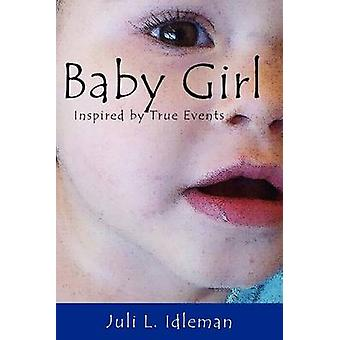 Baby Girl by Idleman & Juli