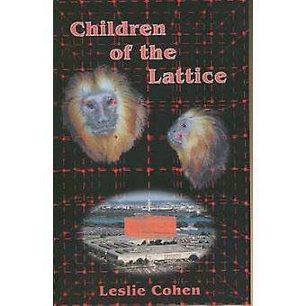 Children of the Lattice by Cohen & Leslie