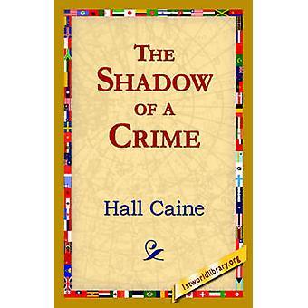 L'ombre d'un Crime par Caine & Hall