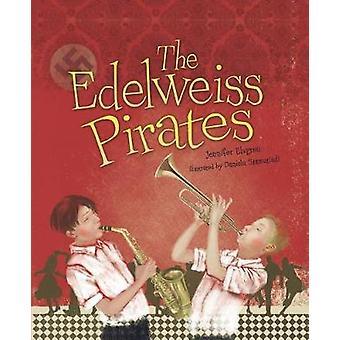 The Edelweiss Pirates by The Edelweiss Pirates - 9781512483611 Book
