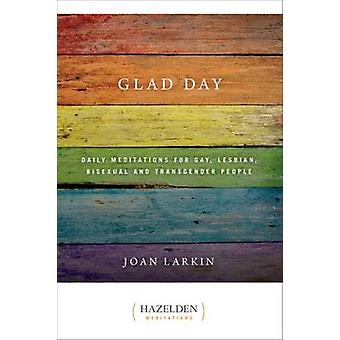 Glad Day - Daily Affirmations for Gay - Lesbian - Bisexual - and Trans