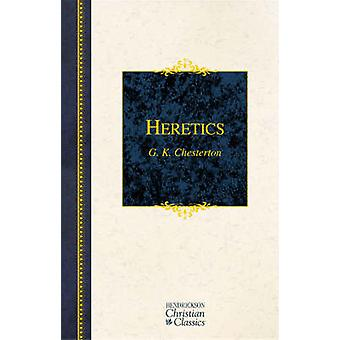 Heretics by G. K. Chesterton - 9781598560152 Book