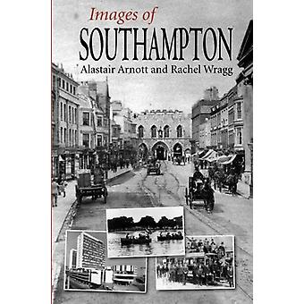 Images of Southampton by Alistair Arnott - 9781780913186 Book