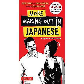 More Making Out in Japanese - Completely Revised and Updated with New